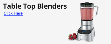 Table Top Blenders